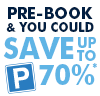 Pre-book and save up to 70%*